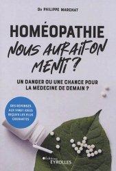 Dernières parutions dans EYROLLES, Homéopathie, nous aurait-on menti ?