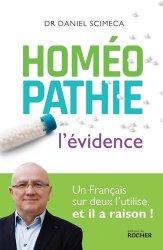 Dernières parutions sur Homéopathie, Homéopathie : l'évidence