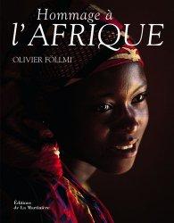 Dernières parutions dans Tourisme et voyages, Hommage à l'Afrique