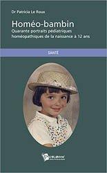 Dernières parutions sur Homéopathie pédiatrique, Homéo-bambin
