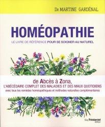 Dernières parutions sur Homéopathie, Homéopathie, le livre de référence pour se soigner au naturel