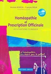 Souvent acheté avec Conseil en homéopathie, le Homéopathie et Prescription Officinale