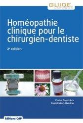 Dernières parutions dans Guide Clinique, Homéopathie clinique pour le chirurgien dentiste