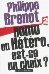 Dernières parutions sur Homosexualité, Homo ou hétéro, est-ce un choix ?