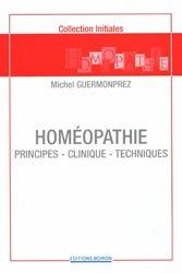 Souvent acheté avec Abrégé de rhumatologie en homéopathie, le Homéopathie  Principes - Clinique - Techniques