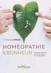 Dernières parutions sur Applications thérapeutiques, Homéopathie et bonheur