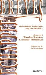 Dernières parutions dans Echappées brèves, Hommage à Théodore Rousseau. Le solitaire flambloyant