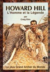 Dernières parutions sur Tir à l'arc - Arbalète, Howard hill l'homme et la legende