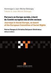 Dernières parutions sur Droit social européen, Hommage à Jean-Michel Belorgey. Parcours en Europe sociale, à bord du Comité européen des droits sociaux, Textes en français et anglais