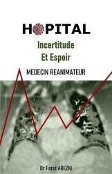 Dernières parutions sur Essais et récits, Hôpital : incertitude et espoir