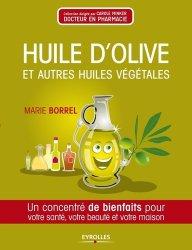 Souvent acheté avec Biotechnologies végétales, le Huile d'olive et autres huiles végétales