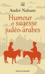 Dernières parutions sur Pensée positive, Humour et sagesse judéo-arabes