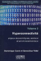 Dernières parutions dans Systèmes d'information, web et société, Hyperconnectivité volume 3