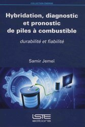 Dernières parutions sur Energies industrielles, Hybridation, diagnostic et pronostic de piles à combustible