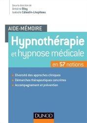 Souvent acheté avec Théorie et pratique du shiatsu, le Hypnothérapie et hypnose médicale en 57 notions