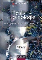 Dernières parutions dans Pratiques vitivinicoles, Hygiène en oenologie