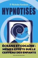 Dernières parutions sur Psychologie, Hypnotisés