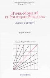 Dernières parutions dans Méthodes et Approches, Hyper-mobilité et politiques publiques