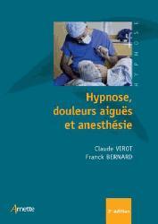 Dernières parutions sur Anesthésie - Réanimation, Hypnose, douleurs aiguës et anesthésie