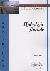 Souvent acheté avec Voyage à travers les climats de la Terre, le Hydrologie fluviale