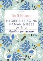 Dernières parutions sur Beauté - Jeunesse, Hygiène et soins maman & bébé