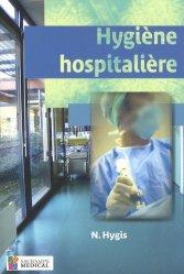 Souvent acheté avec À la découverte de la méthode HACCP, le Hygiène hospitalière