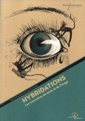 Dernières parutions dans Iconotextes, Hybridations. Les rencontres du texte et de l'image