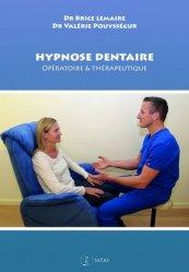 Dernières parutions sur Spécialités médicales, Hypnose dentaire