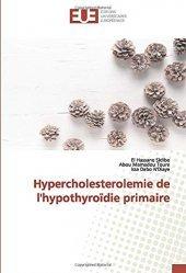Dernières parutions sur Endocrinologie, Hypercholesterolémie de l'hypothyroïdie primaire