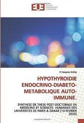 Dernières parutions sur Endocrinologie, Hypothyroïdie endocrino-diabéto-métabolique auto-immune