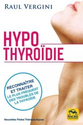 Dernières parutions sur Endocrinologie, Hypothyroïdie