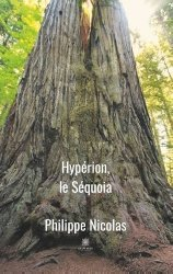Dernières parutions sur Arbres et arbustes, Hypérion, le Séquoia