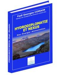Dernières parutions sur Gestion et qualité de l'eau, Hydrodiplomatie et nexus - Eau - Energie - Alimentation