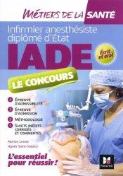 Dernières parutions sur IADE, IADE- Réussir le concours d'entrée