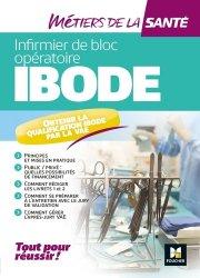 Dernières parutions dans Métiers de la santé, IBODE - Infirmier de bloc opératoire