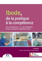 Souvent acheté avec Pratiques et références de l'infirmière de bloc opératoire, le IBODE, de la pratique à la compétence