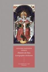 Dernières parutions sur Iconographie et lecture de tableau, Iconographie chrétienne : histoire de Dieu
