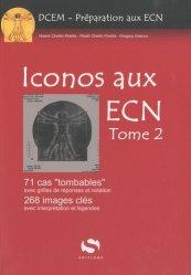 Souvent acheté avec Conférences de consensus aux ECN Tome 1, le Iconos aux ECN  Tome 2
