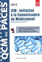 Souvent acheté avec Médecine, santé et sciences humaines, le ICM : Initiation à la connaissance du médicament (Paris 12) médicament, connaissance du médicament