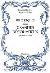 Dernières parutions sur Expériences scientifiques - Inventions et découvertes, Idées reçues sur les grandes découvertes