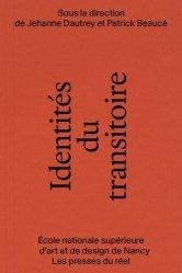 Dernières parutions sur Architecture - Urbanisme, Identités du transitoire