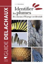 Souvent acheté avec Tous les oiseaux rares d'europe, le Identifier les plumes des oiseaux d'Europe occidentale