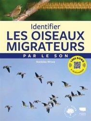 Dernières parutions sur Chants d'oiseaux, Identifier les oiseaux migrateurs par le son