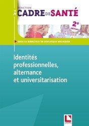 Dernières parutions sur Cadre de santé, Identités professionnelles, alternance et universitarisation
