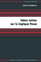 Dernières parutions dans Informatique, Idées nettes sur la logique floue