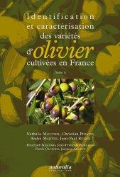 Dernières parutions sur Arboriculture, Identification et caractérisation des variétés d'olivier cultivées en France Tome 1
