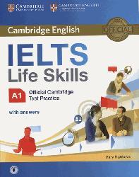 Dernières parutions dans IELTS Life Skills Official Cambridge Test Practice, IELTS Life Skills Official Cambridge Test Practice A1 - Student's Book with Answers and Audio