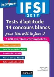 Souvent acheté avec Les mathématiques pour les tests d'aptitude numerique, le IFSI 2017 Tests d'aptitude : 14 concours blancs pour être prêt le jour J