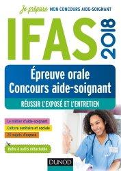 Souvent acheté avec IFSI-AS-AP 2018 - Actualités sanitaires et sociales, le IFAS 2018 épreuve orale au concours aide-soignant