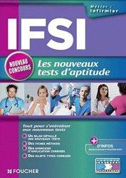 Souvent acheté avec Concours infirmier Tests d'aptitude, le IFSI les nouveaux tests d'aptitude. Concours d'entrée en Institut de formation en soins infirmiers
